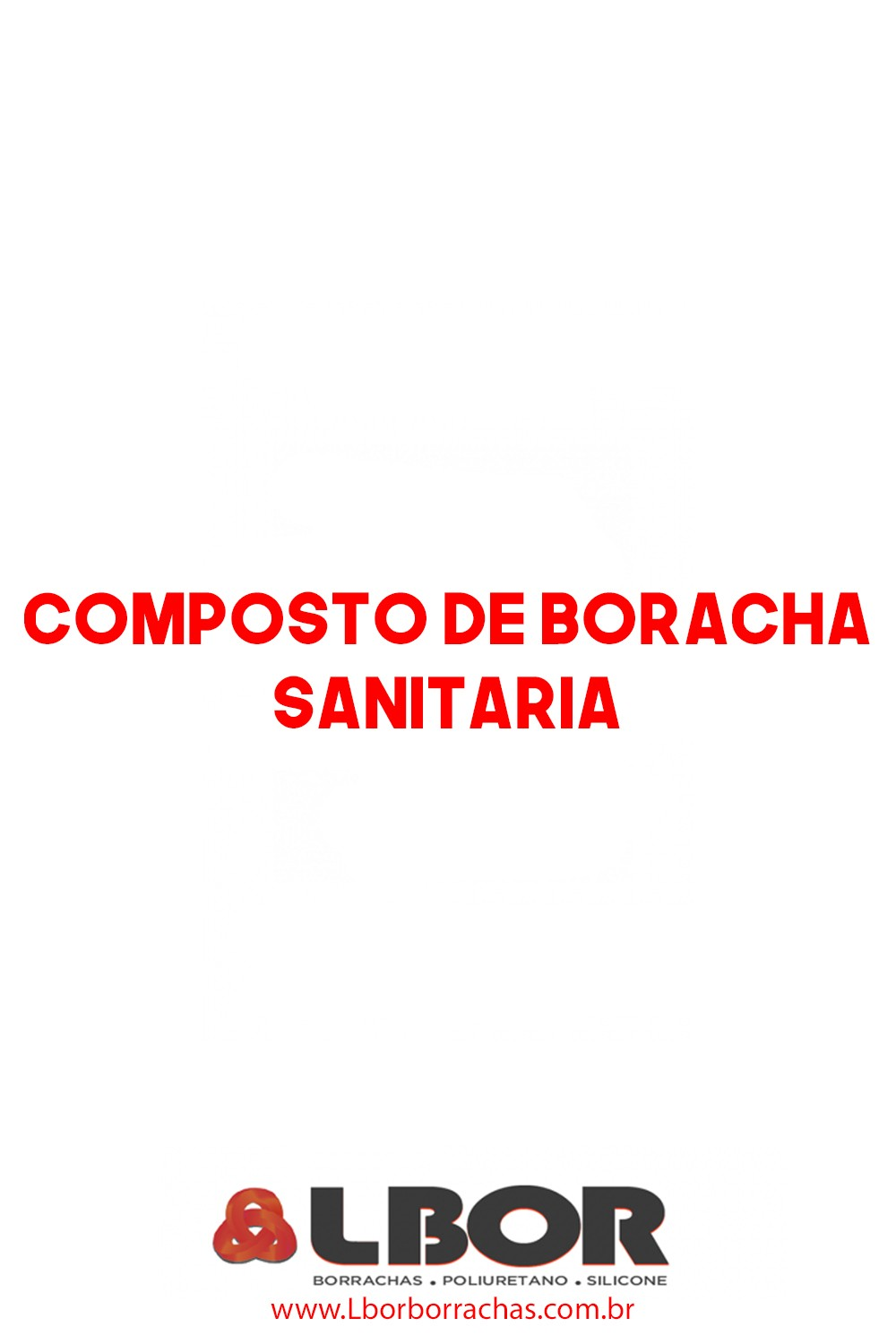 Composto De Borracha Sanitaria